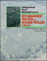 IPM1027: Best Management Practices for Nitrogen Fertilizer in Missouri